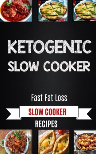 ketogenic-slow-cooker-fast-fat-loss-slow-cooker-recipes
