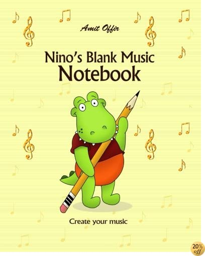 Nino's Blank Music Notebook: Blank Sheet Music Notebook: Music Manuscript Paper For Musicians, Students and Kids 8x10 Inches,170 Pages (Blank Music Notebooks) (Volume 1)
