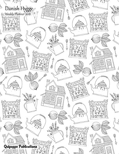 danish-hygge-weekly-planner-2018-colorable-calendar-schedule-organizer-appointment-book-beautiful-danish-hygge-design-house-style-cover-85x11