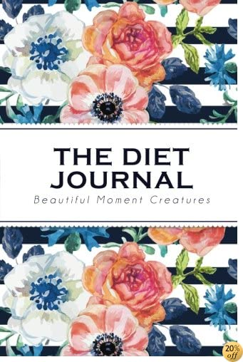 The Diet Journal: Vintage Blue Flower  Fitness Journal - Beautiful Moment Creatures (6x9 inches)