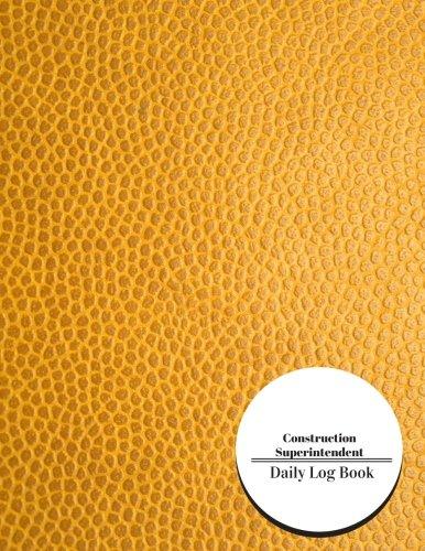 construction-superintendent-daily-log-book-construction-log-book-volume-2