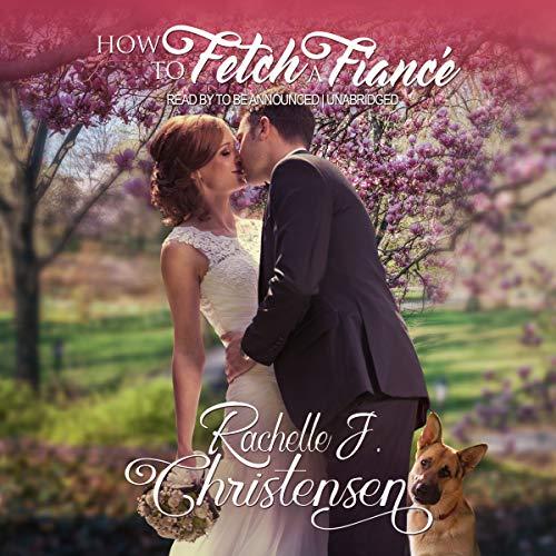how-to-fetch-a-fiance
