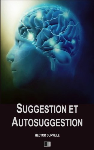 suggestion-et-autosuggestion-french-edition