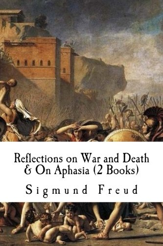 reflections-on-war-and-death-on-aphasia-2-books