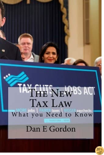 The New Tax Law: How it applies to You.