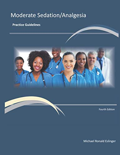 moderate-sedation-analgesia-practice-guidelines-fourth-edition