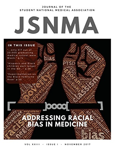 jsnma-fall-2017-addressing-racial-bias-in-medicine-volume-23-issue-1-journal-of-the-student-national-medical-association