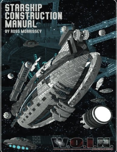 woin-starship-construction-manual-whats-old-is-new