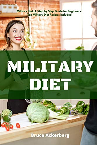 military-diet-a-step-by-step-guide-for-beginners-top-military-diet-recipes-included