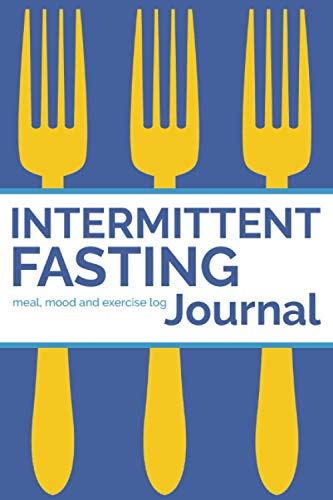 intermittent-fasting-journal-90-day-fasting-times-meal-log-and-exercise-log-to-track-progress