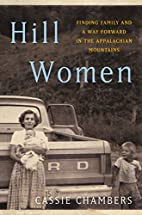 Hill Women: Finding Family and a Way Forward…