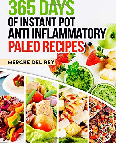 365-days-of-instant-pot-anti-inflammatory-paleo-recipes
