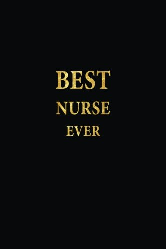 best-nurse-ever-lined-not-gold-letters-cover-diary-journal-6-x-9-in-110-lined-pages