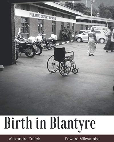 birth-in-blantyre-and-the-malawian-birth-crisis