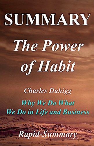 summary-the-power-of-habit-by-charles-duhigg-why-we-do-what-we-do-in-life-and-business-the-power-of-habit-why-we-do-what-we-do-in-life-and-hardcover-paperback-summary-book-1