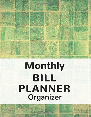 monthly-bill-planner-organizer-with-calendar-2018-2019-weekly-planner-bill-planning-financial-planning-journal-expense-tracker-bill-organizer-made-in-usa-pay-bill-planner-volume-6