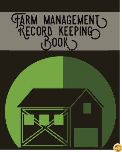 Farm Management Record Keeping Book: Brown- Bookkeeping Ledger Organizer  Equipment Livestock Inventory Repair Log  Income & Expense Receipts  Notes & Calendar Planners (Farming) (Volume 11)
