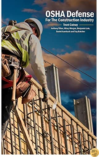 OSHA Defense for the Construction Industry