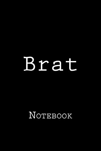 brat-not-150-lined-pages-softcover-6-x-9