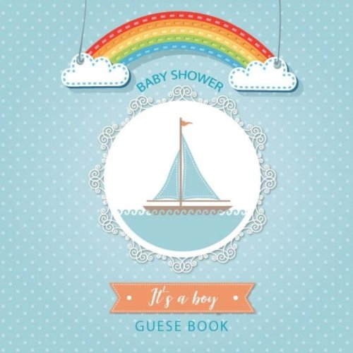 its-a-boy-baby-shower-guest-book-baby-shower-guest-book-for-boys-message-log-not-for-family-and-friend-to-write-in-with-100-formatted-lined-85x85-baby-shower-guest-book-volume-2