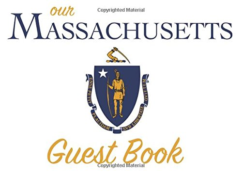 our-massachusetts-guest-book-100-pages-825-x-6-in-matte-cover-for-massachusetts-homes-cabins-condos-guest-rooms-bbs-businesses-coffee-parties-family-reunions-and-more