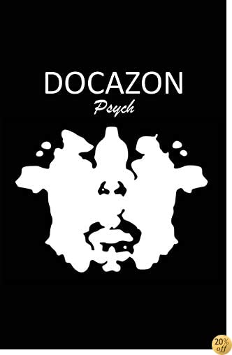 DOCAZON Psych: The Ultimate Psychiatric History & Mental Status Exam Notebook