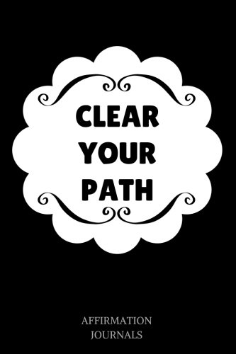 clear-your-path-affirmation-journal-6-x-9-inches-clear-your-path-lined-not