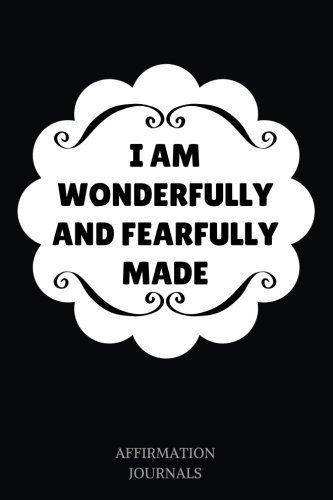 i-am-wonderfully-and-fearfully-made-affirmation-journal-6-x-9-inches-lined-journal-i-am-wonderfully-and-fearfully-made-niv