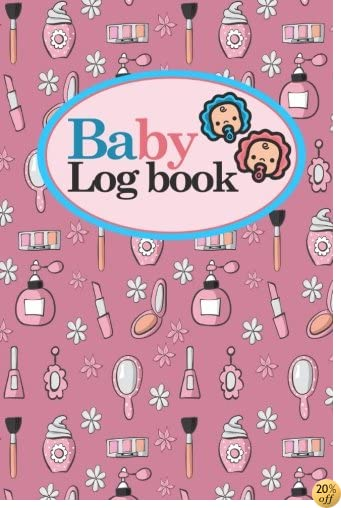 Baby Logbook: Baby Daily Tracker, Baby Tracker Journal, Baby Log Books, Child Health Book, Cute Beauty Shop Cover, 6 x 9 (Volume 94)