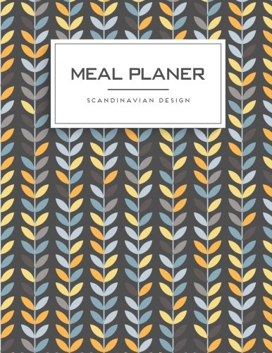 meal-planner-scandinavian-design-meal-and-exercise-not-track-and-plan-your-meals-daily-weight-loss-journal-meal-prep-and-planning-85-x-11-inch-110-page