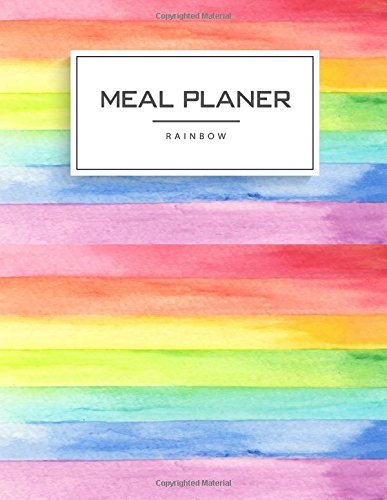 meal-planner-rainbow-rainbow-not-meal-and-exercise-not-track-and-plan-your-meals-daily-weight-loss-journal-meal-prep-and-planning-85-x-11-inch-110-page