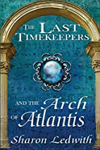 The Last Timekeepers and the Arch of…