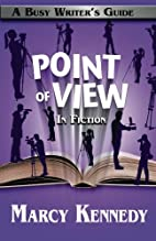 Point of View in Fiction (Busy Writer's…