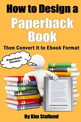 how-to-design-a-paperback-book-then-convert-it-to-format-paperback-version