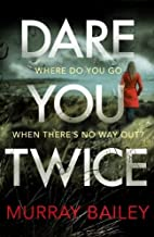 Dare You Twice (A Kate Blakemore Thriller)…