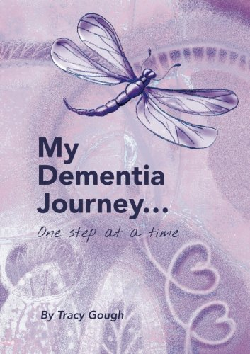 my-dementia-journeyone-step-at-a-time