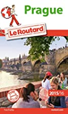 Guide du Routard Prague 2015/2016 by…