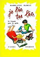 Je lis, tu lis : 1er livret by Marie-Anne…