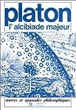 Platon: L'alcibiade majeur