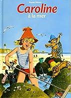 CAROLINE A LA MER by Pierre Probst