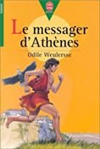 Le Messager d'Athènes by Odile Weulersse