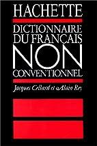 Dictionnaire du français non conventionnel…