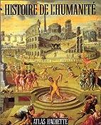 Histoire De L' Humanité : De La…