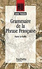 Grammaire de la phrase française by…