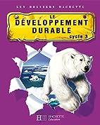 Les Dossiers Hachette: Sciences Cycle 3…