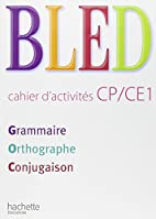 Bled CP/CE1 Grammaire Orthographe…