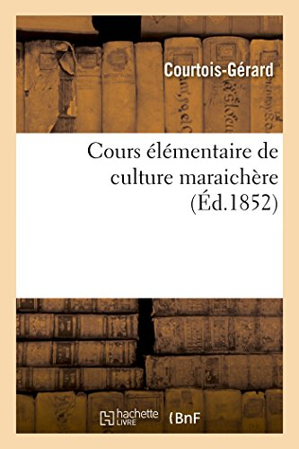 cours-lmentaire-de-culture-maraichre-sciences-sociales-french-edition