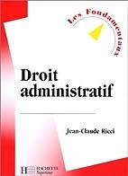 Droit administratif, 2000 by J.-C. Ricci