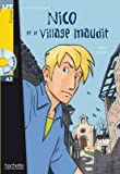 Lebrun: Nico Et Le Village Maudit with CD. Lire En Francais Facile A2 (French Edition)
