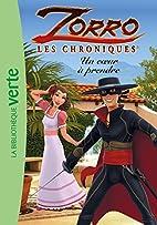 Chroniques de Zorro (03) : Un coeur à…